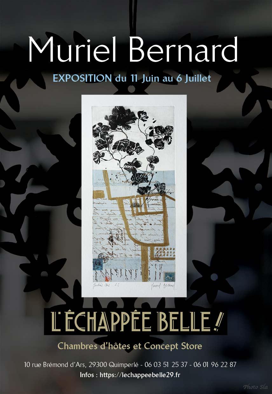 Exposition de Muriel Bernard, artiste-peintre, graveur à L'Échappée Belle à Quimperlé du 11 juin au 6 juillet 2021.